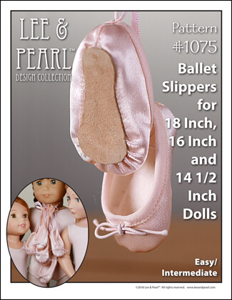Introducing Lee & Pearl Pattern 1075: Ballet Slippers for 18 Inch, 16 Inch and 14 1/2 Inch Dolls — just like the real thing, and so easy to make you won't believe it. Your dolls will love these perfectly scaled ballet shoes, complete with pleated toes and working elastic cord ties. And you'll love the easy to sew preparatory steps we designed to take the free-handing anguish out of making doll shoes. Find this wonderful new pattern for American Girl, A Girl for All Time and Wellie Wisher dolls in the leeandpearl Etsy shop.