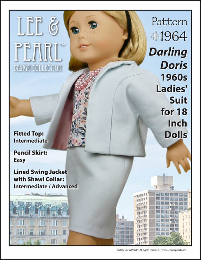 Introducing Lee & Pearl Pattern 1964: Darling Doris 1960s Ladies' Suit for 18 Inch Dolls. Our American Girl looks super-chic in this three piece ensemble, which includes a ladylike fitted top, a knee-length pencil skirt and an adorable swing jacket with a shawl collar, in-seam pockets and a full lining. Find this charming new pattern in the Lee & Pearl Easy store at https://www.etsy.com/listing/563966589/lp-1964-darling-doris-1960s-ladies-suit